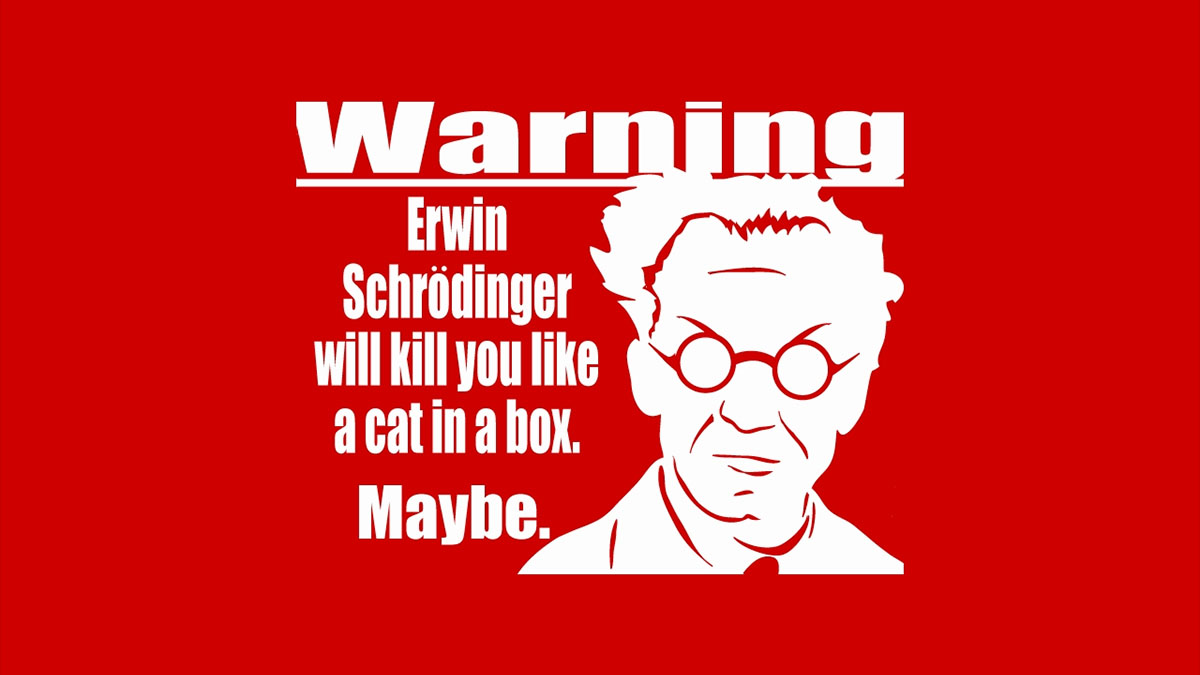 schrodinger warning